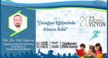 """""""ÇOCUĞUN EĞİTİMİNDE AİLENİN ROLÜ""""   KONULU"""